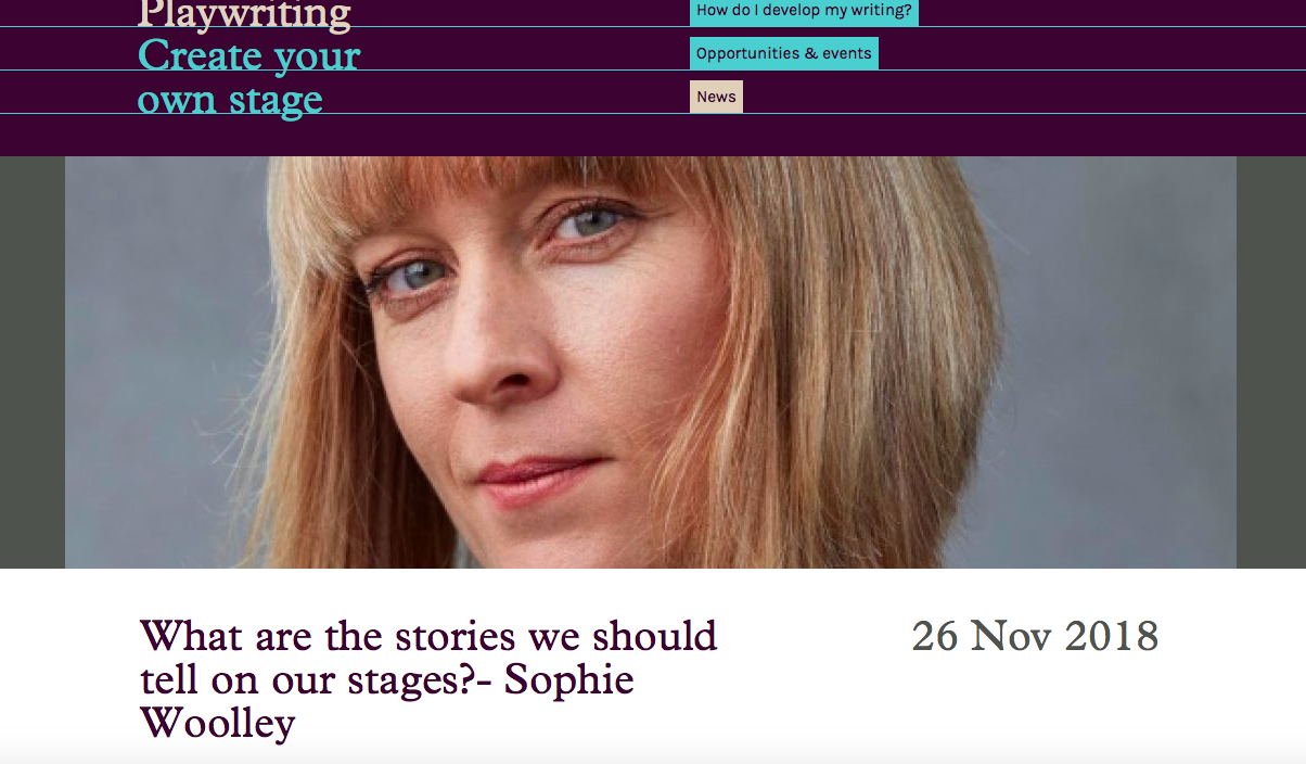 A screenshot of the Bruntwood Write a Play website with Sophie's headshot photo and the headline What are the stories we should tell on our stages?